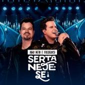 Sertaneje-se (Ao Vivo) von João Neto & Frederico