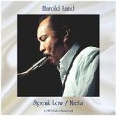 Speak Low / Nieta (All Tracks Remastered) fra Harold Land
