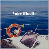 Valse Bluette by Mahalia Jackson, George Melachrino, Sam Cooke, Sister Rosetta Tharpe
