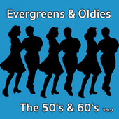 Evergreens & Oldies - The 50'S & 60'S Vol.3 von Various Artists