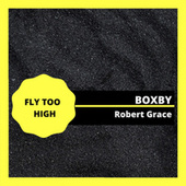 Fly Too High von Boxby