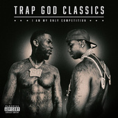 Trap God Classics: I Am My Only Competition de Gucci Mane