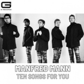 Ten songs for you by Manfred Mann