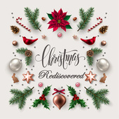 Christmas Rediscovered von Various Artists