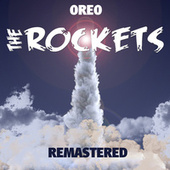 Oreo (Remastered) von The Rockets