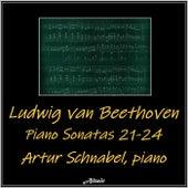 Beethoven: Piano Sonatas 21-24 by Artur Schnabel