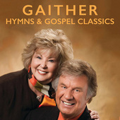 Gaither Hymns & Gospel Classics by Various Artists