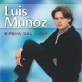 Sirena del Amor de Luis Muñoz