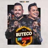 Buteco 24 Horas 2 (Ao Vivo / Vol. 2) von Diego