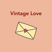 Vintage Love de Various Artists