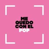 Me Quedo con el Pop de Various Artists