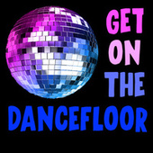 Get On The Dancefloor by Various Artists