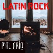 Latin Rock Pa'l Frío de Various Artists