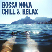 Bossa Nova Chill et Relax von Various Artists
