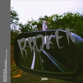 broken by Jale
