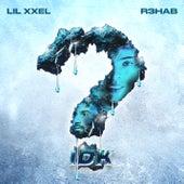 IDK (Imperfect) von Lil Xxel