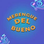 Merengue del Bueno de Grupo Mania, Joseph Fonseca, La Makina, Manny Manuel, Raffy Matias
