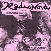 Radionova (Essential Mix) by Axel Boman
