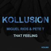 That Feeling de Miguel Rios