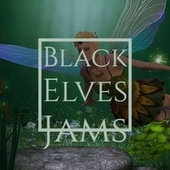 Black Elves Jams de Jackie The Angels Of Islington