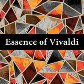 Essence of Vivaldi von Antonio Vivaldi