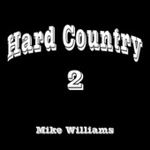 Hard Country 2 von Mike Williams