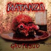 Grotesco von Matanza