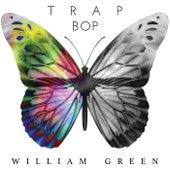 Trap Bop von William Green