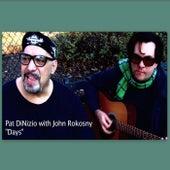 Days (feat. John Rokosny) by Pat DiNizio