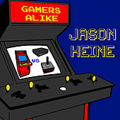 Gamers Alike by Jason Heine