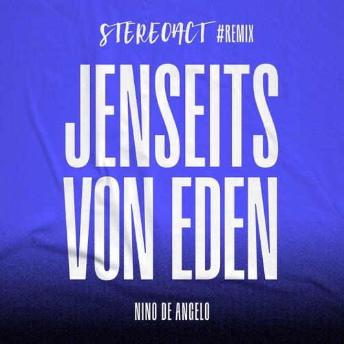Jenseits von Eden (Stereoact #Remix) von Nino de Angelo