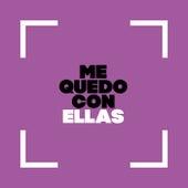 Me Quedo con Ellas by Various Artists