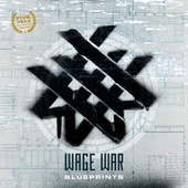 Blueprints (Anniversary Edition) by Wage War