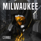 Milwaukee by C.Terrible
