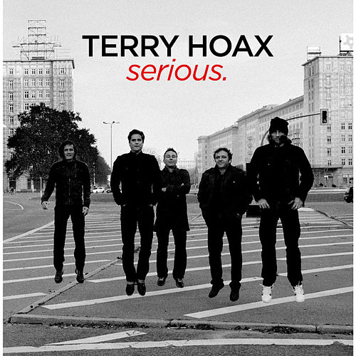 Serious by Terry Hoax