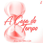 A Casa do Tempo Vol.2 by Henrique Beltrão