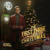 The First Three Hours of Christmas (Instrumental) by RJ Word