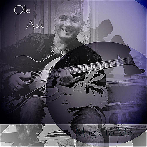 Magic to Me by Ole Ask