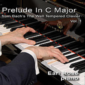 J.S. Bach: The Well-Tempered Clavier, Book One Prelude in C Major, BWV 846 de Earl Rose