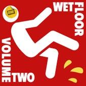 Wet Floor, Vol. 2 by Various Artists