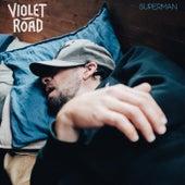 Superman von Violet Road