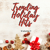Trending Holiday Hits Volume 1 de Various Artists