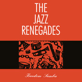 Freedom Samba (Extended Edition) by Jazz Renegades