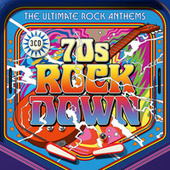 70's Rock Down by Various Artists