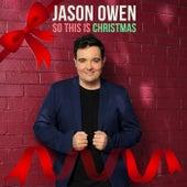So This Is Christmas von Jason Owen