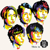 This is ARASHI by Arashi