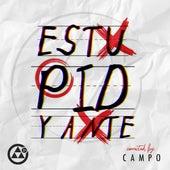 Estupidyante by Campo