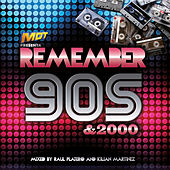 Remember 90's & 2000 by Various Artists
