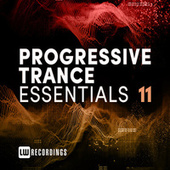 Progressive Trance Essentials, Vol. 11 by Various Artists
