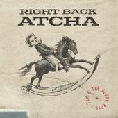 Right Back Atcha von Tim